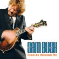 Free Download Sam Bush Circles Around Me Mp3
