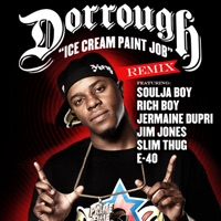 Ice Cream Paint Job (Remix) [feat. Soulja Boy, Jermaine Dupri, Jim Jones, Slim Thug, E-40, Rich Boy] - Single - Dorrough mp3 download