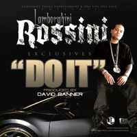 Do It - Lamborghini Rossini mp3 download