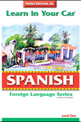 Learn in Your Car: Spanish, Level 1 - Henry N. Raymond