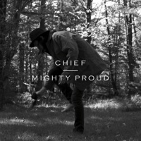 Mighty Proud - Single - Chief mp3 download