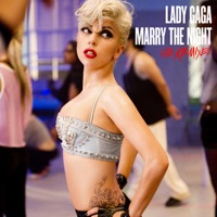 Marry the Night (The Remixes) - Lady Gaga mp3 download