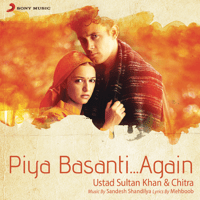 Piya Basanti (In the Lounge) [Remix By DJ Rishabh] Chitra & Sultan Khan MP3