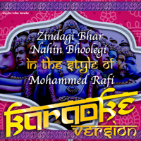 Zindagi Bhar Nahin Bhoolegi (In the Style of Mohammed Rafi) [Karaoke Version] Ameritz Indian Karaoke