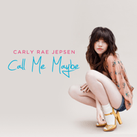 Call Me Maybe Carly Rae Jepsen