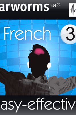 Rapid French: Volume 3 - Earworms Learning