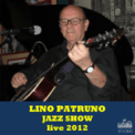Free Download Lino Patruno Amapola (Live) Mp3