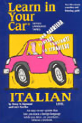 Learn in Your Car: Italian, Level 3 - Henry N. Raymond and Ester Pavelko