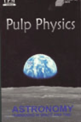 Pulp Physics: Astronomy: Humankind in Space and Time (Original Staging Nonfiction) - Dr. Richard Berendzen