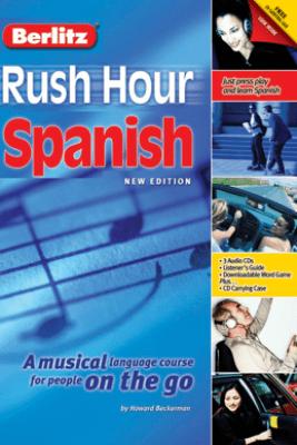 Rush Hour Spanish (Original Staging Nonfiction) - Howard Beckerman