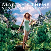 Can't Take That Away (Mariah's Theme) - Mariah Carey mp3 download
