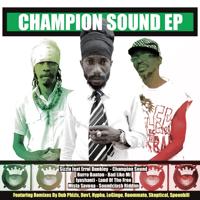 Champion Sound (feat. Errol Dunkley) [Dub Phizix Remix] Sizzla