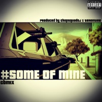 Some of Mine - Single - Young Chop mp3 download