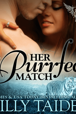 Her Purrfect Match: Paranormal Dating Agency, Book 3 (Unabridged) - Milly Taiden