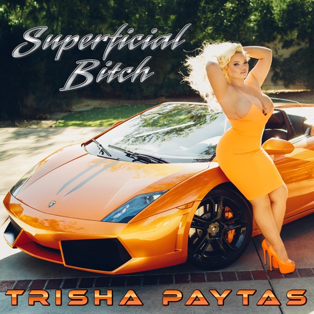 Superficial Bitch  EP by Trisha Paytas on Apple Music