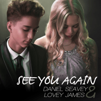 See You Again (feat. Daniel Seavey) Lovey James song
