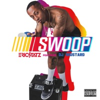 Swoop (feat. DJ Mustard) - Single - EricStatz mp3 download