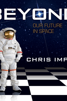 Beyond: Our Future in Space (Unabridged) - Chris Impey