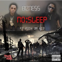 No Sleep (feat. Rich The Kid) - Single - Bizness' mp3 download