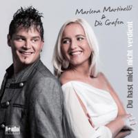 Du hast mich nicht verdient (Radio Version) Marlena Martinelli & Die Grafen MP3