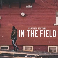 In the Field - Single - Pardison Fontaine mp3 download