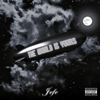 The World Is Yours - Jefe mp3 download