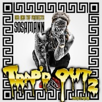Trap'd Out 2 - Sosamann mp3 download