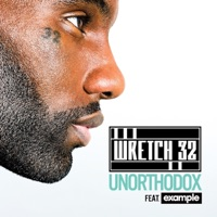 Unorthodox (Remixes) [feat. Example] - EP - Wretch 32 mp3 download