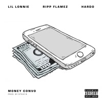 Money Convo - Single - Lil Lonnie, Ripp Flamez & Hardo mp3 download