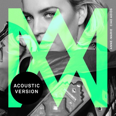 Ciao Adios (Acoustic) - Anne-Marie mp3 download