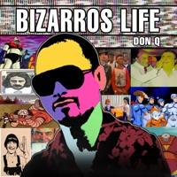 Bizarros Life - Don Q mp3 download