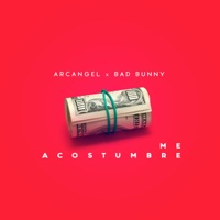 Me Acostumbré (feat. Bad Bunny) - Single - Arcángel mp3 download