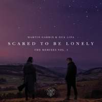 Scared to Be Lonely (Remixes, Vol. 1) - EP - Martin Garrix & Dua Lipa mp3 download