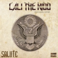Salute (feat. Offset) - Single - Cali the Kidd mp3 download