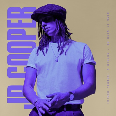 Sing It With Me (Embody Remix) - JP Cooper & Astrid S mp3 download