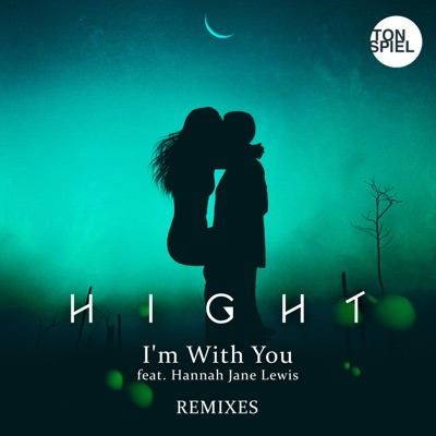 I'm With You (Dazz Extended Remix) - Hight Feat. Hannah Jane Lewis mp3 download