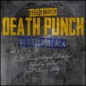 Free Download Five Finger Death Punch Blue on Black (feat. Kenny Wayne Shepherd, Brantley Gilbert & Brian May) Mp3