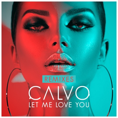 Let Me Love You (Dazz Extended Remix) - Calvo mp3 download