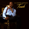 Jackiem Joyner - Touch  artwork
