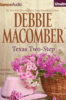 Texas Two-Step: A Selection from Heart of Texas, Volume 1 (Unabridged) - Debbie Macomber