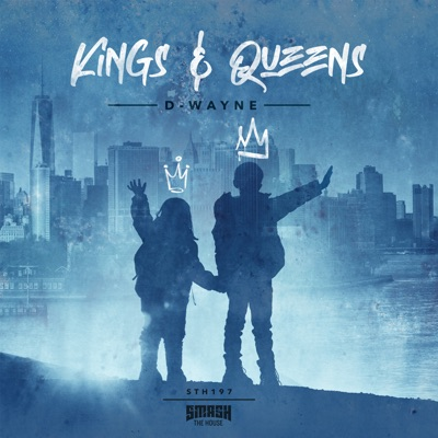 Kings & Queens - D-wayne mp3 download