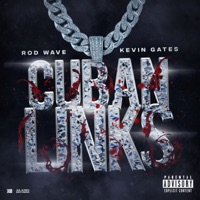 Cuban Links (feat. Kevin Gates) - Single - Rod Wave mp3 download