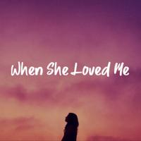 Katelyn Pid - When She Loved Me