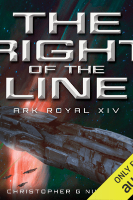 The Right of the Line: Ark Royal, Book 14 (Unabridged) - Christopher G. Nuttall