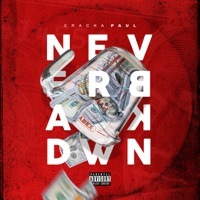 Never Back Down - Single - Cracka Paul mp3 download