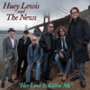 Huey Lewis & The News - Her Love Is Killin' Me  artwork