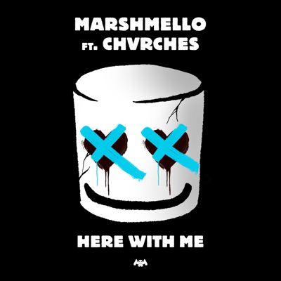 Here With Me - Marshmello Feat. CHVRCHES mp3 download