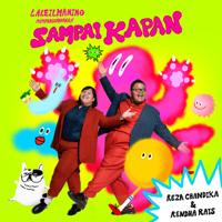 Reza Chandika, Rendha Rais & Laleilmanino - Sampai Kapan