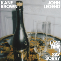 Kane Brown & John Legend - Last Time I Say Sorry Mp3