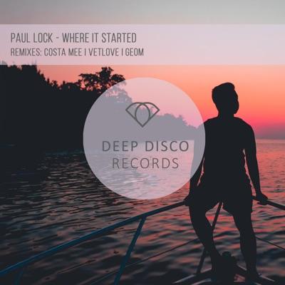 Where It Started (Vetlove Remix) - Paul Lock mp3 download